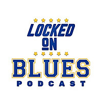 Locked On Blues | Daily Podcast On The St. Louis Blues