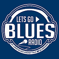 Lets Go Blues Radio | St. Louis Blues Hockey Podcast