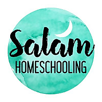 Salam Homeschooling | Resources and Reflections For The Muslim Educator