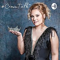 #CrownTalk™