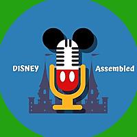 Disney Assembled