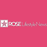 Rose Lifestyle News