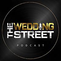 The Wedding Street Podcast