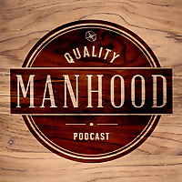 Quality Manhood