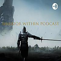 Warrior Within (Men Talk)