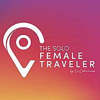 The Solo Female Traveler Podcast
