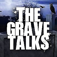 The Grave Talks