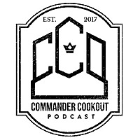 Commander Cookout Podcast