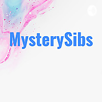 MysterySibs