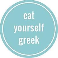 Eat Yourself Greek