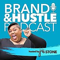 Brand & Hustle Podcast