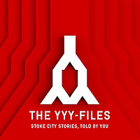 The YYY-Files | Stoke City Stories