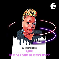 Chronicles of Devine Destiny