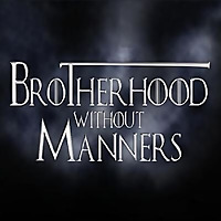 Brotherhood Without Manners - A Song of Ice and Fire Re-Read Podcast