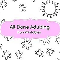All Done Adulting | Printable coloring pages, planners & journal pages