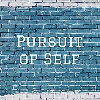 Pursuit of Self