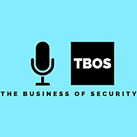 Business of Security Podcast Series
