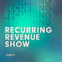 Recurring Revenue Show