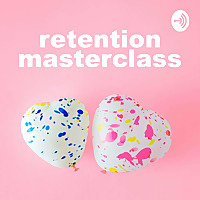 Retention Masterclass