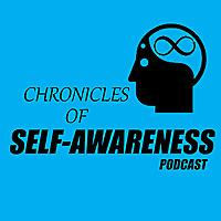 Chronicles of Self-Awareness