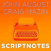 Scriptnotes Podcast