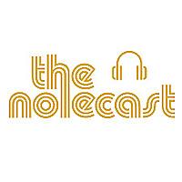 The Nolecast
