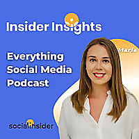 Insider Insights - Everything Social Media
