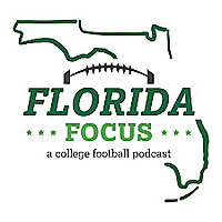 Florida Focus | A College Football Podcast