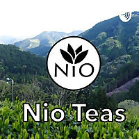 Nio Tea Podcast