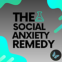 Social Anxiety Remedy
