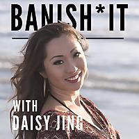 Banish It Podcast
