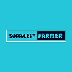 Succulent Farmer