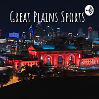 Great Plains Sports Podcast with Kyle Doerksen