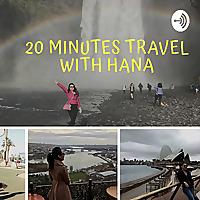 20 Minutes Travel with Hana