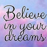Joy Dream Believe