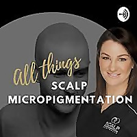 ALL THINGS SCALP MICROPIGMENTATION