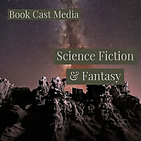 BookCastMedia Science Fiction & Fantasy