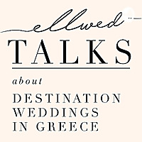 Ellwed Talks | Destination Wedding In Greece