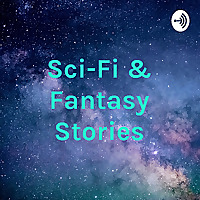 Sci-Fi & Fantasy Stories