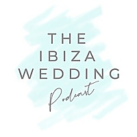 The Ibiza Wedding Podcast