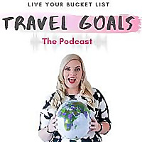 Travel Goal Podcast