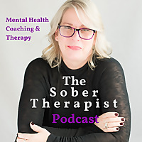 The Sober Therapist SoberSoul Recovery Podcast
