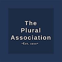 Power to the Plurals | A podcast by The Plural Association - Hosted by The Stronghold System