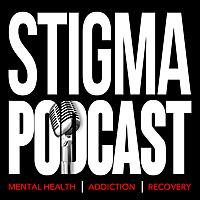 Stigma Podcast