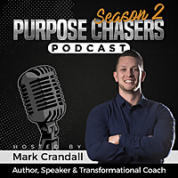 Purpose Chasers Podcast