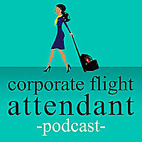 Corporate flight attendant podcast