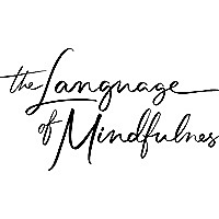 The Language of Mindfulness