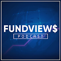 Fundviews Podcast