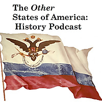 The Other States of America History Podcast