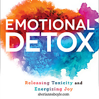 Sherianna Boyle | Emotional Detox Podcast